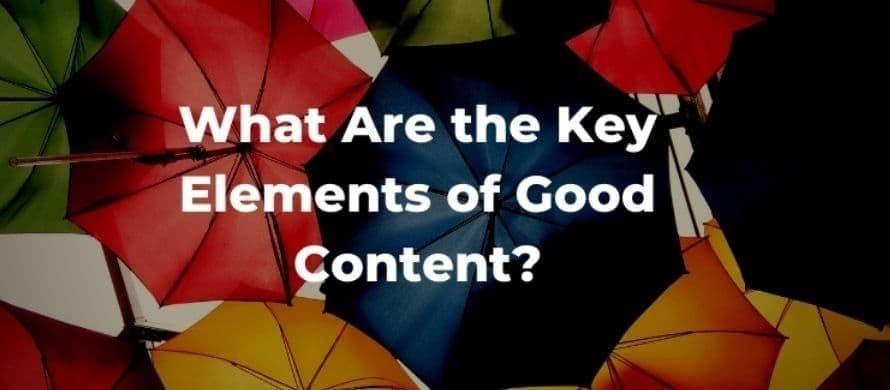 مهمترین ویژگیهای محتوای خوب چیست؟